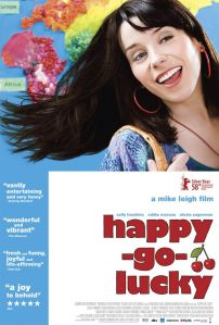 Happy-Go-Lucky, Starring Sally Hawkins as Poppy